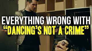 "Everything Wrong With Panic! At The Disco - ""Dancing's Not a Crime"""