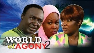 World of Agony Nigerian Movie [Part 2] - Family Drama