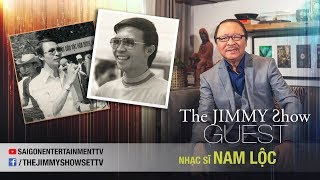 The Jimmy Show | Nhạc sĩ Nam Lộc | SET TV www.setchannel.tv