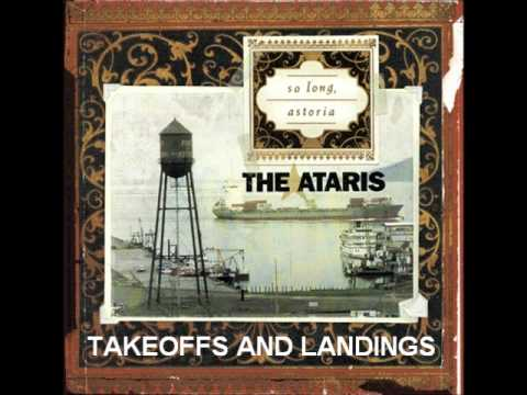 Ataris - Takeoffs And Landings