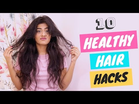 10 Hacks For Healthy and Frizz Free Hair | Dhwani Bhatt