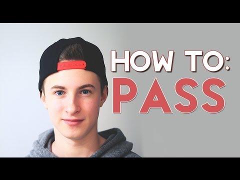 Ftm Transgender   How To Pass