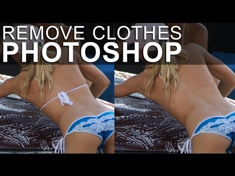 Remove Clothes in Photoshop