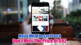 Meizu MX3 The Last Patch- Don