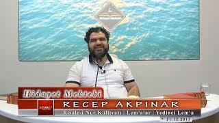 Recep Akpınar - Risale-i Nur Külliyatı - Lem'alar - Yedinci Lem'a