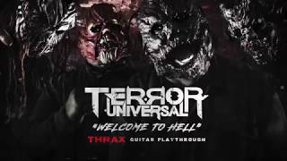 TERROR UNIVERSAL - Welcome to Hell' Thrax (Guitar playthrough)