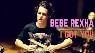 Download Lagu Bebe Rexha - I Got You | Matt McGuire Drum Cover Gratis STAFABAND