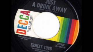 Watch Ernest Tubb Just A Drink Away video
