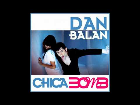 Dan Balan - Chika Bomb.. I have to turn the fan on, the heat is getting stronger. I know I