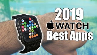 2019 Top Best Apps For The Apple Watch.