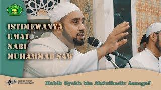 Download Lagu Inilah Keutamaan Umat Akhir Zaman, Habib Syekh Abdulkadir Assegaf Gratis STAFABAND
