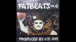 Ice One - Fat Beats Vol. 6 (Full Album) 1999
