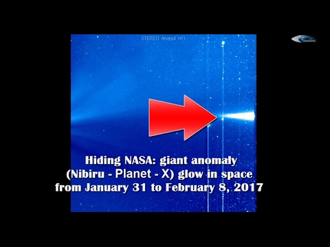 Hiding NASA: Giant anomaly (Nibiru) glow in space from January 31 to February 8, 2017