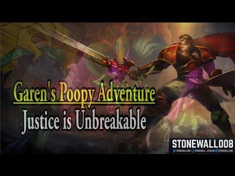 Garen's Poopy Adventure: Justice is Unbreakable