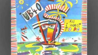Watch Ub40 All I Want To Do video