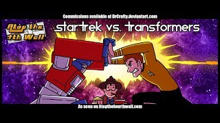 Star Trek vs. Transformers - Atop the Fourth Wall