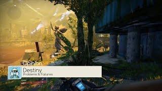 [Destiny Problems and Failures] Video