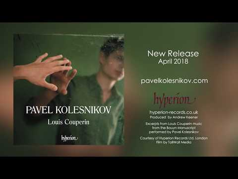 Thumbnail of Pavel Kolesnikov plays Couperin, Canaries