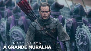 """A Grande Muralha"" - Trailer Oficial Legendado (Universal Pictures Portugal)"