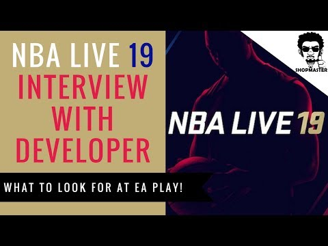 NBA LIVE 19 INTERVIEW WITH TONEH // WHAT TO LOOK FOR AT EA PLAY