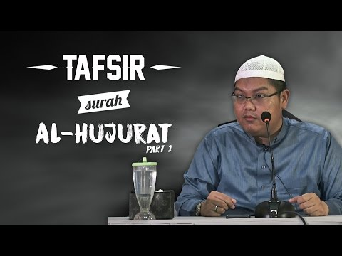 Tafsir Surah Al-Hujurat (Part 1) - Ustadz Firanda Andirja, MA