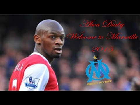 Abou Diaby ● Welcome to Olympique de Marseille ● 2015
