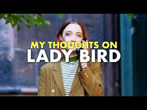 My Thoughts on: Lady Bird | Movie Review
