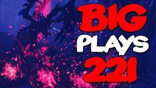 Dota 2 - Big Plays Moments - Ep. 220