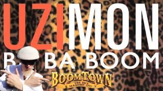Uzimon - Ba Ba Boom (Boomtown VIP Exclusive)