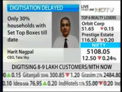 TATA Sky 601 NDTV Profit Market Check 21 June 2012 05min 04sec Digitisation Delayed   Mr  Harit Nagpal   CEO, TATA Sky 11 49am
