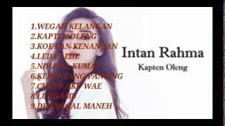 Download Lagu WEGAH KELANGAN,KAPTEN OLENG. INTAN RAHMA FULL ALBUM 2018 Gratis STAFABAND