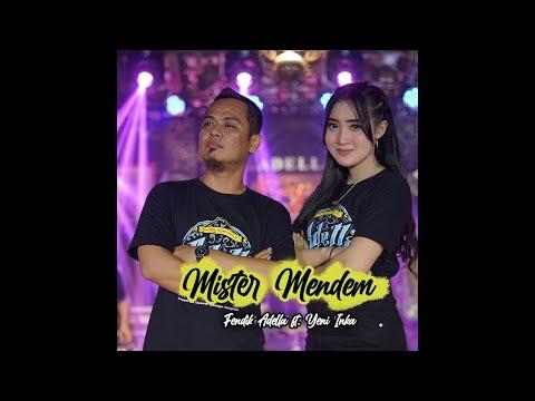 Download Lagu Mister Mendem - Fendik Adella ft Yeni Inka - OM ADELLA.mp3