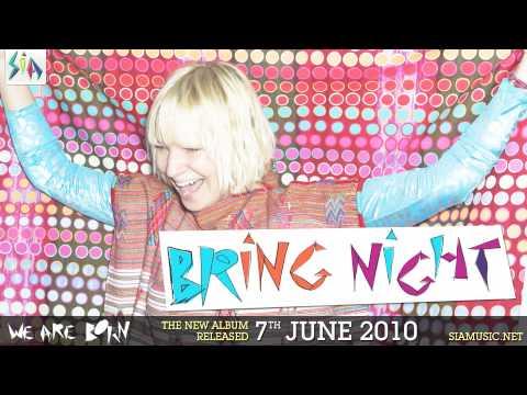 Sia - Bring Night
