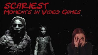 Scariest Moments in Video Games