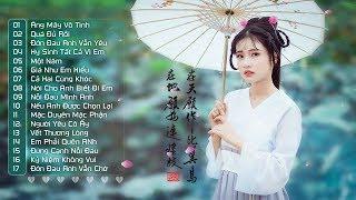 Nhạc Hoa Lời Việt Hay Nhất - Tuyển Tập 30 Bài Hát Nhạc Hoa Hay Nhất Làm Xao Xuyến Con Tim Thất Tình