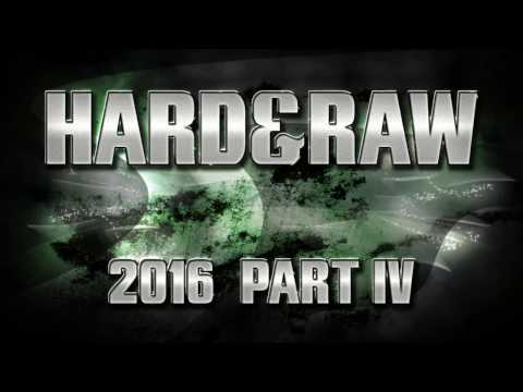 "◄Best of Raw Hardstyle 2016►◄""Hard & Raw Part 4""► #1"