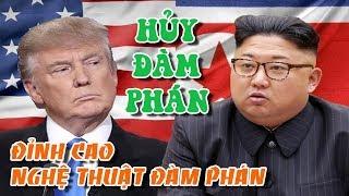 Tổng thống Mỹ  Donald Trump hủy cuộc gặp với lãnh đạo Bắc Triều Tiên Kim Jong un