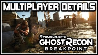 Ghost Recon Breakpoint | Multiplayer Details, Dedicated Servers, Game Modes & MORE!