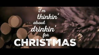 Kristian Bush Thinking About Drinking For Christmas