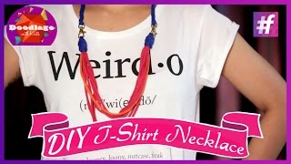 DIY Tutorials | How To Make Trendy T-Shirt Necklace