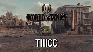 World of Tanks - Thicc
