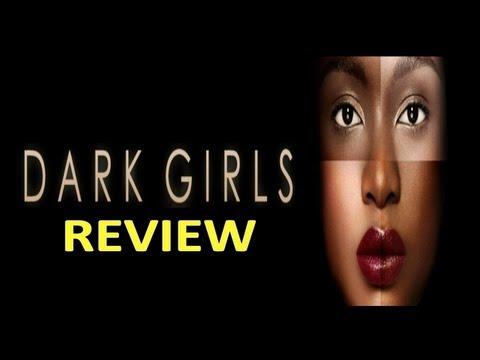 Dark Girls Review | Dark Skin vs Light Skin STILL RELEVANT?