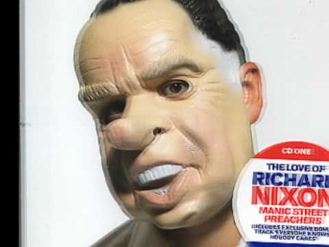Manic Street Preachers - The Love Of Richard Nixon