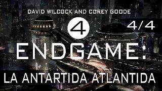 FIN DEL JUEGO PARTE II -LA ATLANTIDA, LA ANTARTIDA - Corey Goode - David Wilcock
