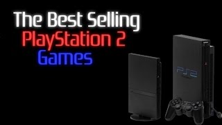 The Best Selling PlayStation 2 Games