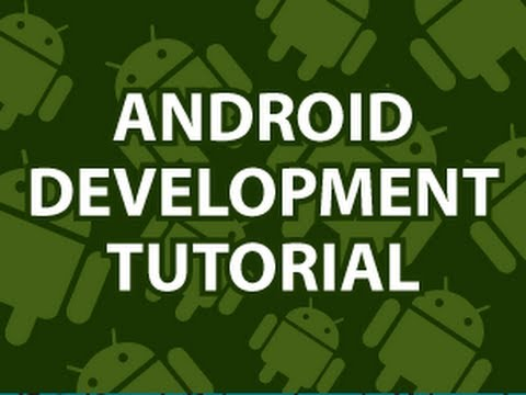 Android Development Tutorial -Z149x12sXsw