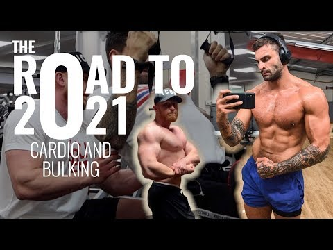 Road to 2021: Cardio and Bulking, What Type, How Often?
