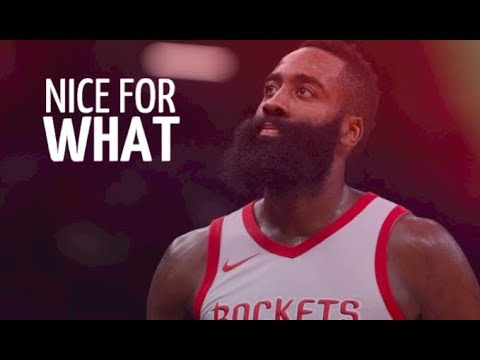 """James Harden Mix ~ """"Nice for What"""" ᴴᴰ"""