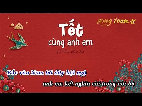 TẾT CÙNG ANH EM - Jombie | Rap Xuân mới