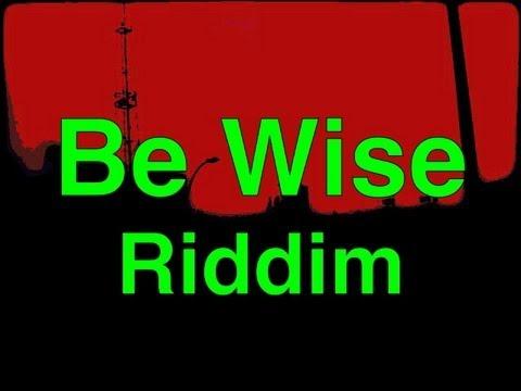 DANCEHALL RIDDIM INSTRUMENTAL REGGAE BEAT - Be Wise Riddim 2013 (by DreaDnuT)
